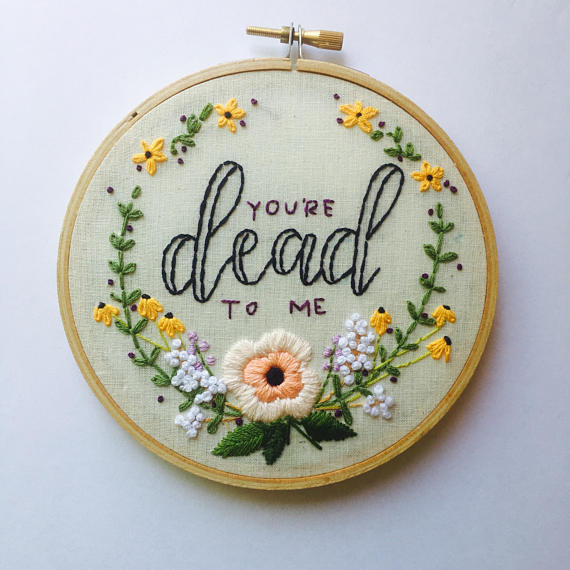 dead to me embroidery